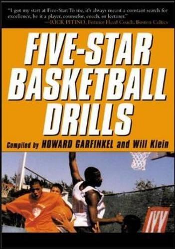 Five-Star Basketball Drills, Garfinkle, Howard; Klein, Will