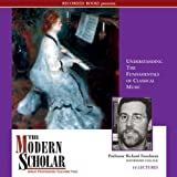 img - for The Modern Scholar: Understanding the Fundamentals of Classical Music book / textbook / text book