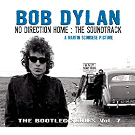 No Direction Home: Bootleg Volume 7 (Movie Soundtrack) [Explicit]