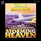 Storming Heaven Hörbuch von Dale Brown Gesprochen von: George Guidall