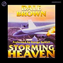 Storming Heaven Audiobook by Dale Brown Narrated by George Guidall