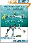 The Darwin Awards Next Evolution: Chl...