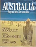 Australia: Beyond the Dreamtime (0816019223) by Keneally, Thomas