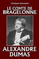 Le vicomte de Bragelonne (Unexpurgated Edition) (Classiques Alcyoniens) (French Edition)