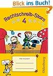 Rechtschreib-Stars: 4. Schuljahr - �b...
