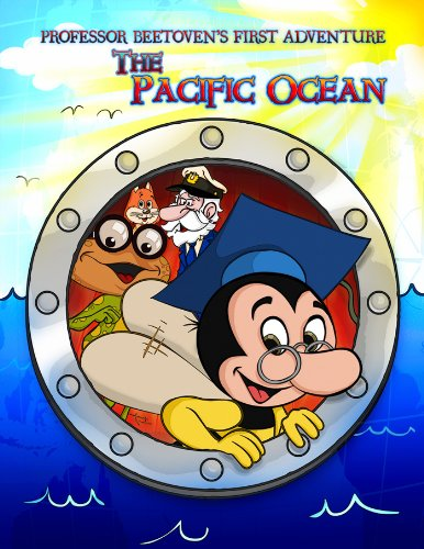 kids ebooks  Professor Beetoven's  First Adventure The Pacific Ocean,Educational Ebooks (The Adventures of Professor Beetoven Book 1) PDF