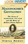 Maconochie's Gentlemen: The Story of...