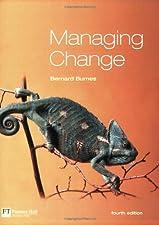 Managing Change editiom by Bernard Burnes