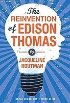 Reinvention Of Edison Thomas, The