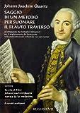 Saggio di un metodo per suonare il flauto traverso-La vita di Herr J. J. Quantz narrata da lui medesimo (8876654887) by Johann J. Quantz