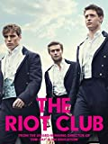 The Riot Club (AIV)