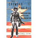 The Crowded Prairie: American National Identity in the Hollywood Western (Cinema and Society Series)