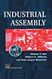 img - for Industrial Assembly by Shimon Y. Nof (2013-10-04) book / textbook / text book