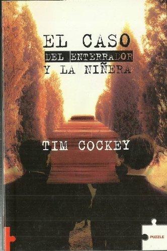 El Caso Del Enterrador Y La Niñera
