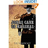 Jonas Cane, U.S. Marshal: Beelzebub: Book Two (Volume 2)