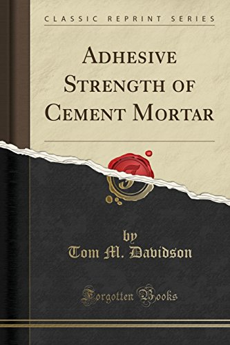 adhesive-strength-of-cement-mortar-classic-reprint