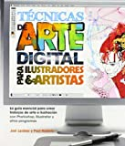 TCNICAS DE ARTE DIGITAL PARA ILUSTRADORES Y ARTISTAS