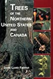 img - for Trees of the Northern United States and Canada book / textbook / text book