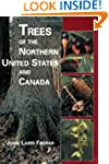 Trees of the Northern United States a...