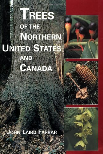 Trees of the Northern United States and Canada [Farrar, John Laird] (Tapa Dura)
