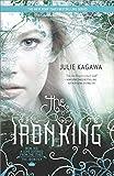 The Iron King (The Iron Fey Book 1)