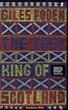 Giles Foden The Last King of Scotland (Revolutionary Writing)