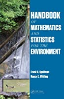 Handbook of Mathematics and Statistics for the Environment
