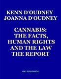 img - for Cannabis: The Facts, Human Rights and the Law: The Report book / textbook / text book
