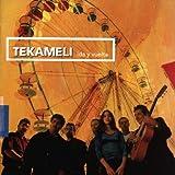 echange, troc Tekameli - Ida Y Vuelta