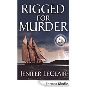 Rigged for Murder (Windjammer Mystery Series Book 1) (English Edition)