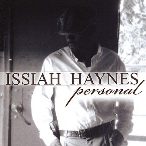 Issiah Haynes - Personal