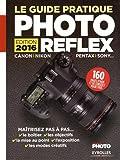 Le guide pratique photo reflex