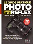 GUIDE PRATIQUE PHOTO REFLEX (LE) �D.2016