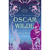 Oscar Wilde and the Dead Man's Smile (Oscar Wilde Mysteries 3)by Gyles Brandreth