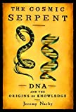 img - for By Jeremy Narby The Cosmic Serpent (1st Edition) book / textbook / text book