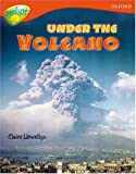 Oxford Reading Tree: Stage 13: Treetops Non-Fiction: Under the Volcano (Treetops Non Fiction)