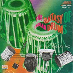 The fantasy of indian drums-pt. vijay raghav rao