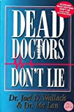 img - for Dead Doctors Don't Lie book / textbook / text book