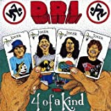 "Four of a Kindvon ""D.R.I."""