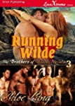 Running Wilde [The Brothers of Wilde,...