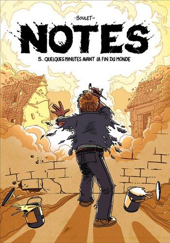 notes-tome-5-quelques-minutes-avant-la-fin-du-monde