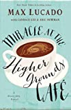 img - for Miracle at the Higher Grounds Cafe (Heavenly) book / textbook / text book