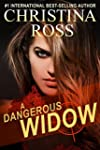 A Dangerous Widow (A Dangerous Series)