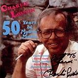 Charlie Louvin 50 Years of Makin Music