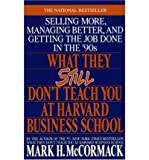 img - for What They Still Don't Teach You at Harvard Business School (Paperback) - Common book / textbook / text book