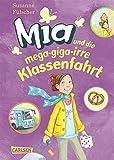 Mia, Band 8: Mia und die mega-giga-irre Klassenfahrt