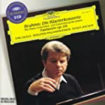 Brahms: The Piano Concertos; Fantasia...