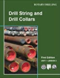 img - for Drill String and Drill Collars (Rotary Drilling Series) book / textbook / text book