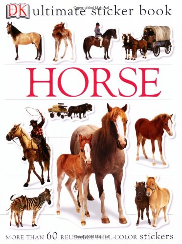 Ultimate Sticker Book: Horse [With 60+ Reusable Stickers]