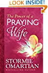 The Power of a Praying� Wife